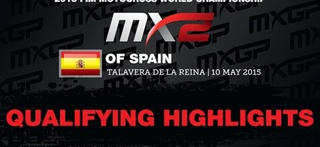 Video: MX2 qualifying highlights from Spain