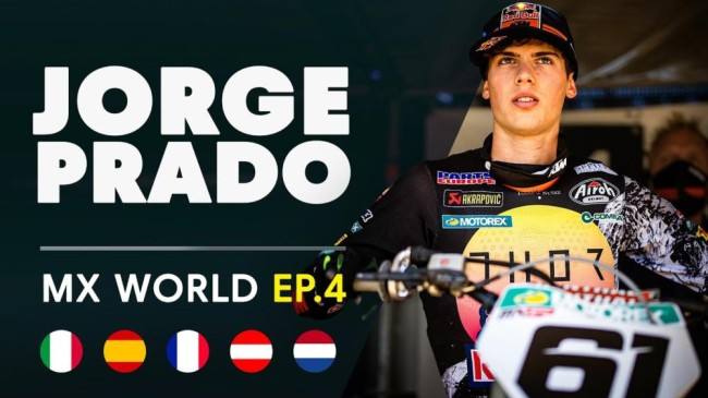 Video: MX World EP4 – Jorge Prado's rookie MXGP season