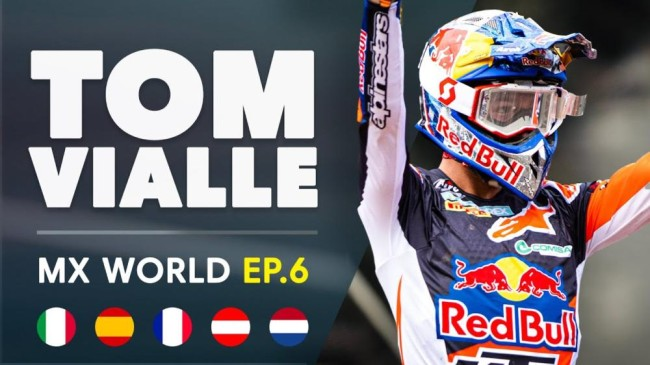 Video: MX World EP6 ft Tom Vialle – World Champ!